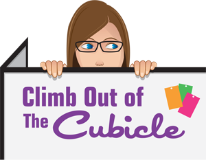 Climb Out Of The Cubicle